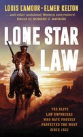 Lone Star Law - Louis L'Amour, Ed Gorman, Elmer Kelton, James M. Reasoner