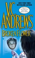 Broken Flower - V.C. Andrews