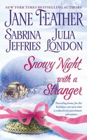 Snowy Night with a Stranger - Julia London, Jane Feather, Sabrina Jeffries