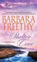 In Shelter Cove - Barbara Freethy
