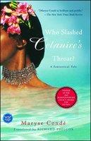 Who Slashed Celanire's Throat?: A Fantastical Tale - Maryse Condé