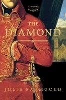 The Diamond - Julie Baumgold