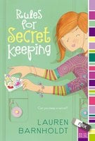 Rules for Secret Keeping - Lauren Barnholdt