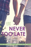 Never Too Late - Rhonda Helms,A. Destiny