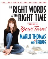 The Right Words at the Right Time Volume 2 - Marlo Thomas,Bruce Kluger,Carl Robbins,David Tabatsky