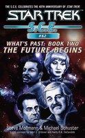 Star Trek: Future Begins - Michael Schuster,Steve Mollmann