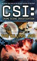 CSI: Crime Scene Investigation: The Killing Jar - Donn Cortez