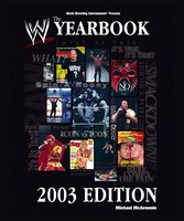 The World Wrestling Entertainment Yearbook 2003 Edition - Michael McAvennie