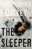 The Sleeper - Christopher Dickey