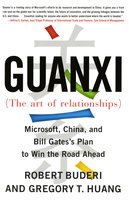 Guanxi (The Art of Relationships) - Robert Buderi, Gregory T. Huang