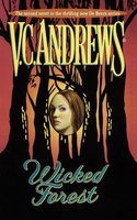 Wicked Forest - V.C. Andrews