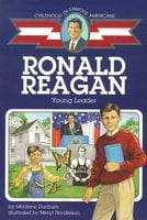 Ronald Reagan: Young Leader - Montrew Dunham
