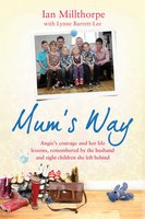 Mum's Way - Ian Millthorpe