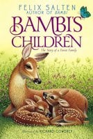 Bambi's Children: The Story of a Forest Family - Felix Salten