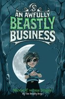 Werewolf Versus Dragon: An Awfully Beastly Business - The Beastly Boys