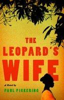 The Leopard's Wife - Paul Pickering