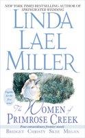 The Women of Primrose Creek (Omnibus) - Linda Lael Miller