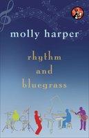 Rhythm and Bluegrass - Molly Harper