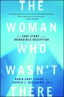 The Woman Who Wasn't There - Robin Gaby Fisher,Angelo J Guglielmo