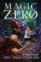 Magic Zero - Thomas E. Sniegoski, Christopher Golden
