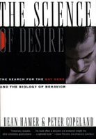 Science of Desire: The Gay Gene and the Biology of Behavior - Dean Hamer