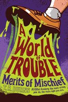 A World of Trouble - T. R. Burns