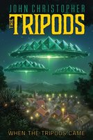 When the Tripods Came - John Christopher