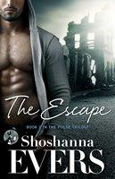 The Escape - Shoshanna Evers