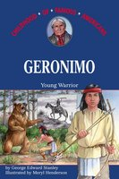 Geronimo: Young Warrior - George E. Stanley
