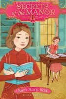 Kay's Story, 1934 - Adele Whitby