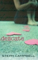 Delicate - Steph Campbell
