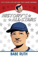 Babe Ruth - Guernsey Van Riper Jr.,Seymour Fleishman