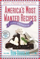 America's Most Wanted Recipes Just Desserts - Ron Douglas