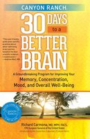 Canyon Ranch 30 Days to a Better Brain - Richard Carmona