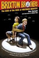 The Case of the Case of Mistaken Identity - Mac Barnett