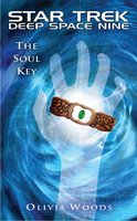 Star Trek: Deep Space Nine: The Soul Key - Olivia Woods