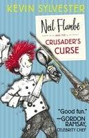 Neil Flambé and the Crusader's Curse - Kevin Sylvester