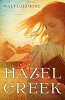 Hazel Creek - Walt Larimore