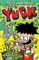 Yuck's Slime Monster - Matt and Dave