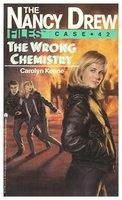The Wrong Chemistry - Carolyn Keene
