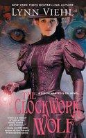 The Clockwork Wolf - Lynn Viehl