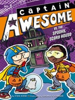 Captain Awesome vs. the Spooky, Scary House - Stan Kirby