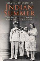 Indian Summer - Alex von Tunzelmann