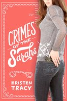 Crimes of the Sarahs - Kristen Tracy