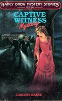 Captive Witness - Carolyn Keene