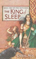 The King of Sleep - Caiseal Mor