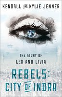 Rebels: City of Indra: The Story of Lex and Livia - Kendall Jenner,Kylie Jenner