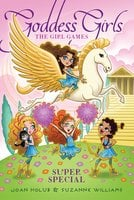The Girl Games - Joan Holub, Suzanne Williams