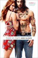 Hold On Tight - Abbi Glines
