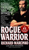 Rogue Warrior - Richard Marcinko